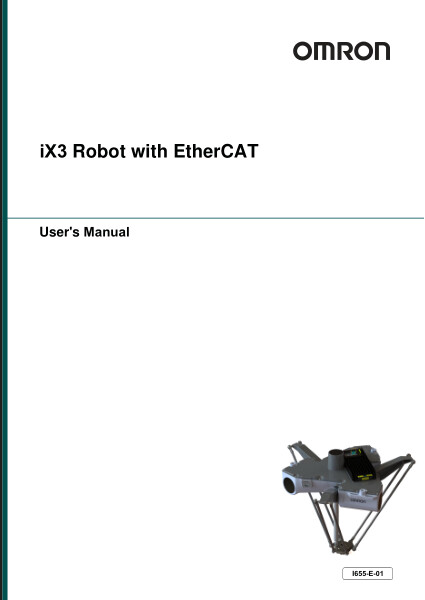 This manual contains information that is necessary to install and use iX3 565 Robot with EtherCAT. Please read this manual to understand the functionality, installation, and performance of the robot before use.